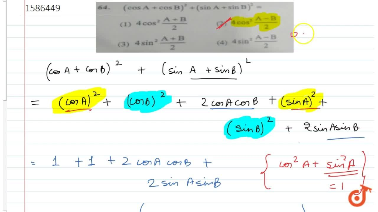 Solution for 64. (cos A +cos B)^2 +(sin A + sin B)^2 =