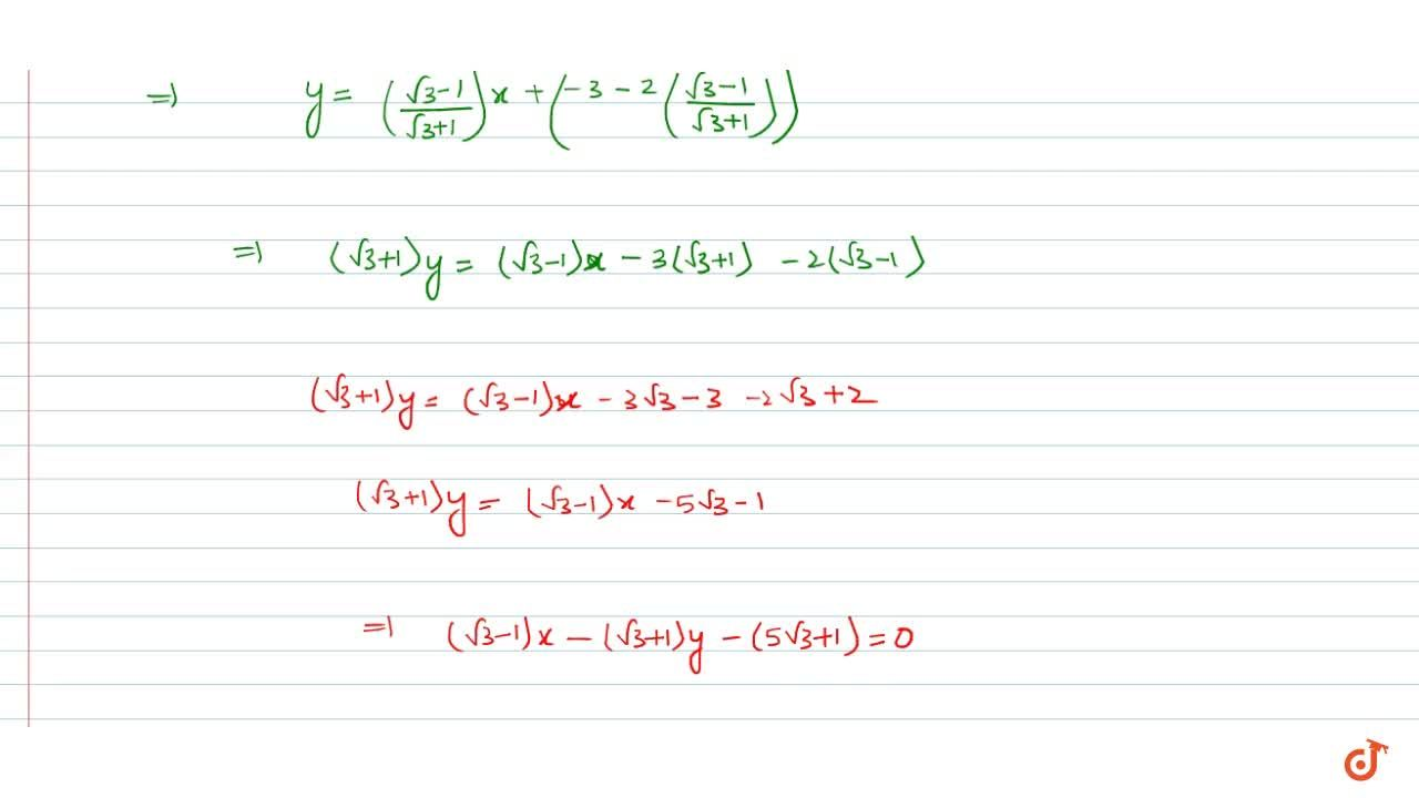 Solution for Find the equation a line passing through (2,-3) an