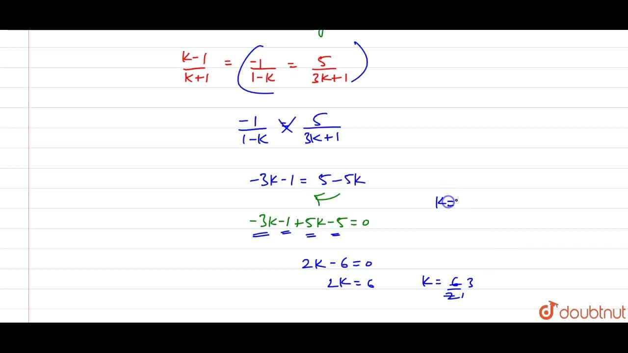 Solution for  ( k - 1 ) x - y  = 5,  <br>   (k + 1 ) x  +  (