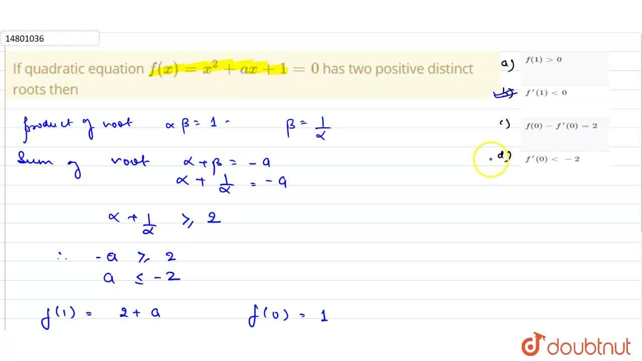 Solution for If quadratic equation f(x)=x^(2)+ax+1=0 has two