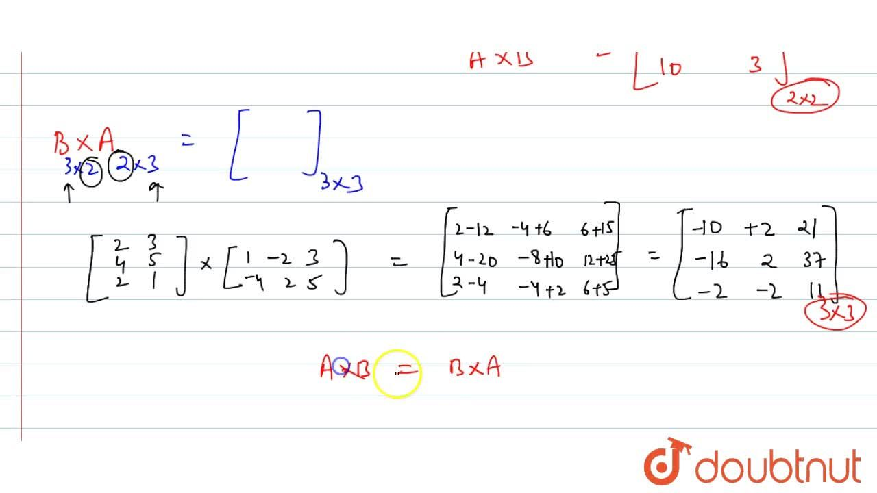 Solution for यदि A  = [{:(1,, - 2,,3), (-4,,2,,5):}]  और B =