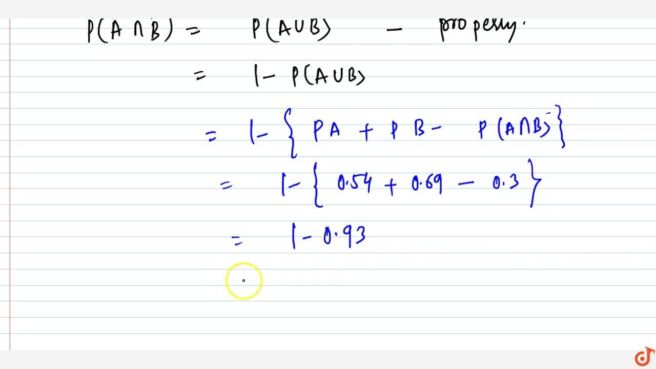 Solution for A\ a n d\ B are two   events such that P(A)=0.
