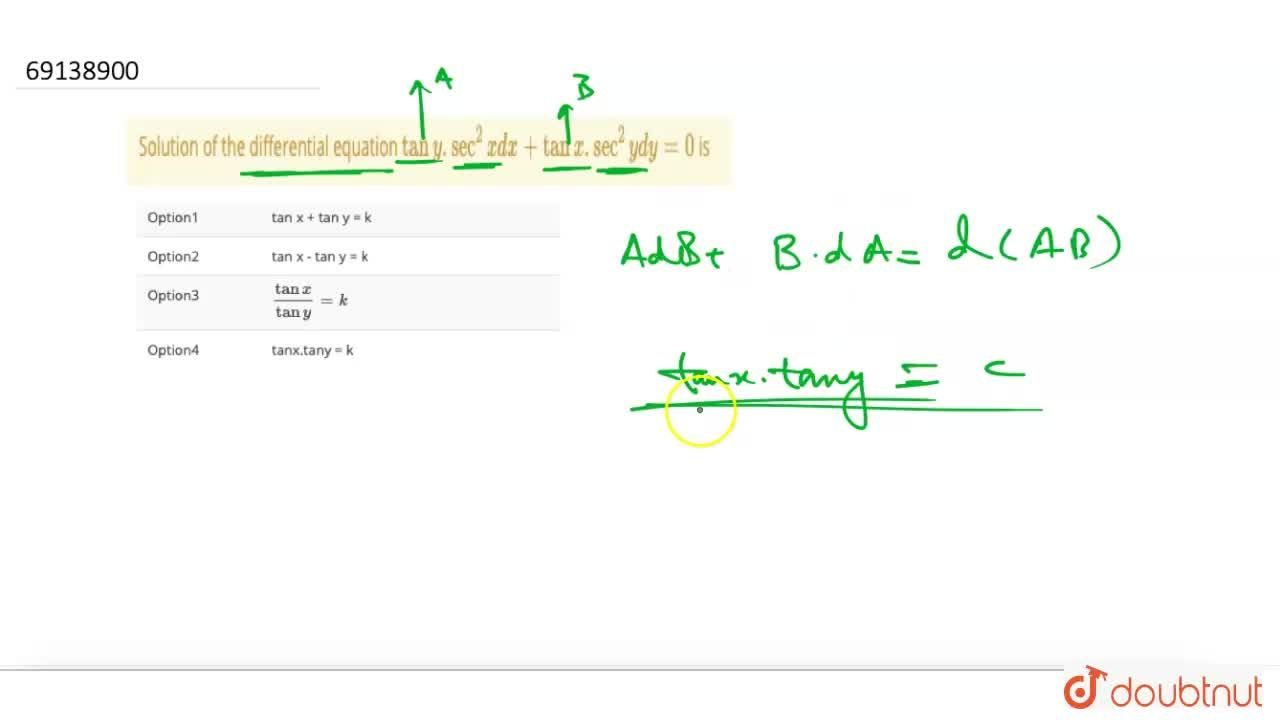 Solution for Solution of the differential equation tan y.sec^(