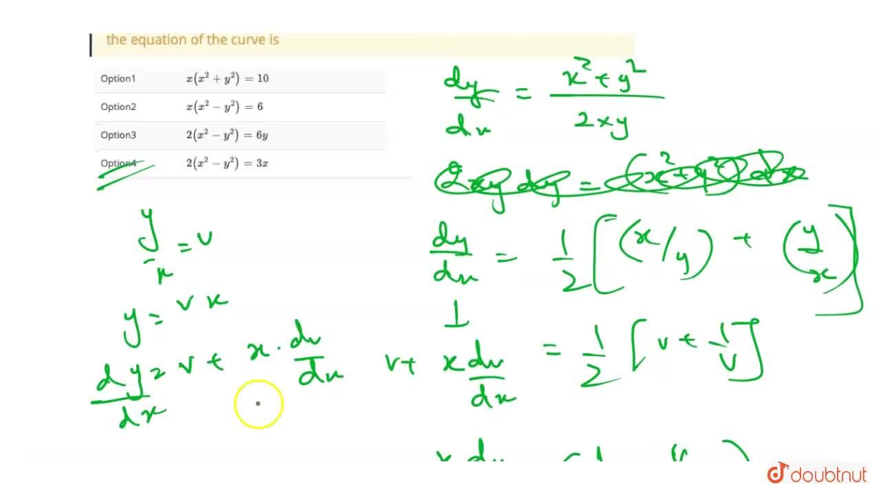 Solution for The slope of tangent at  (x,y) to a curve passing