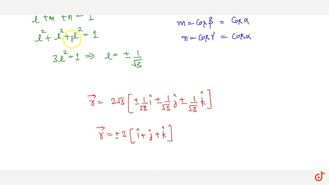 Solution for A vector  vec r is inclined at equal angle to th