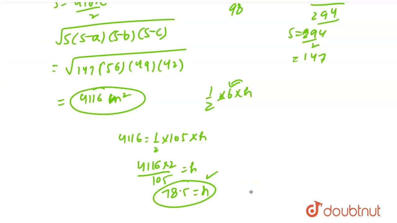 Solution for Find the area of a triangular field whose sides ar