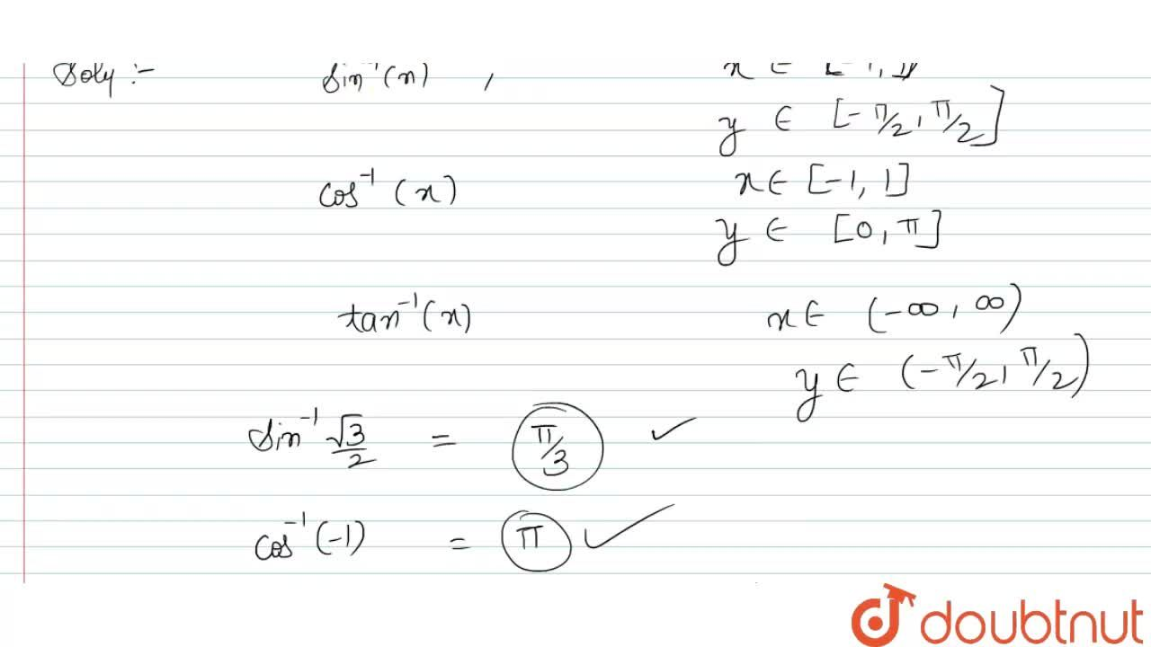 Solution for Find the value of sin^(-1)(sqrt3,2)+cos^(-1)(-1)+