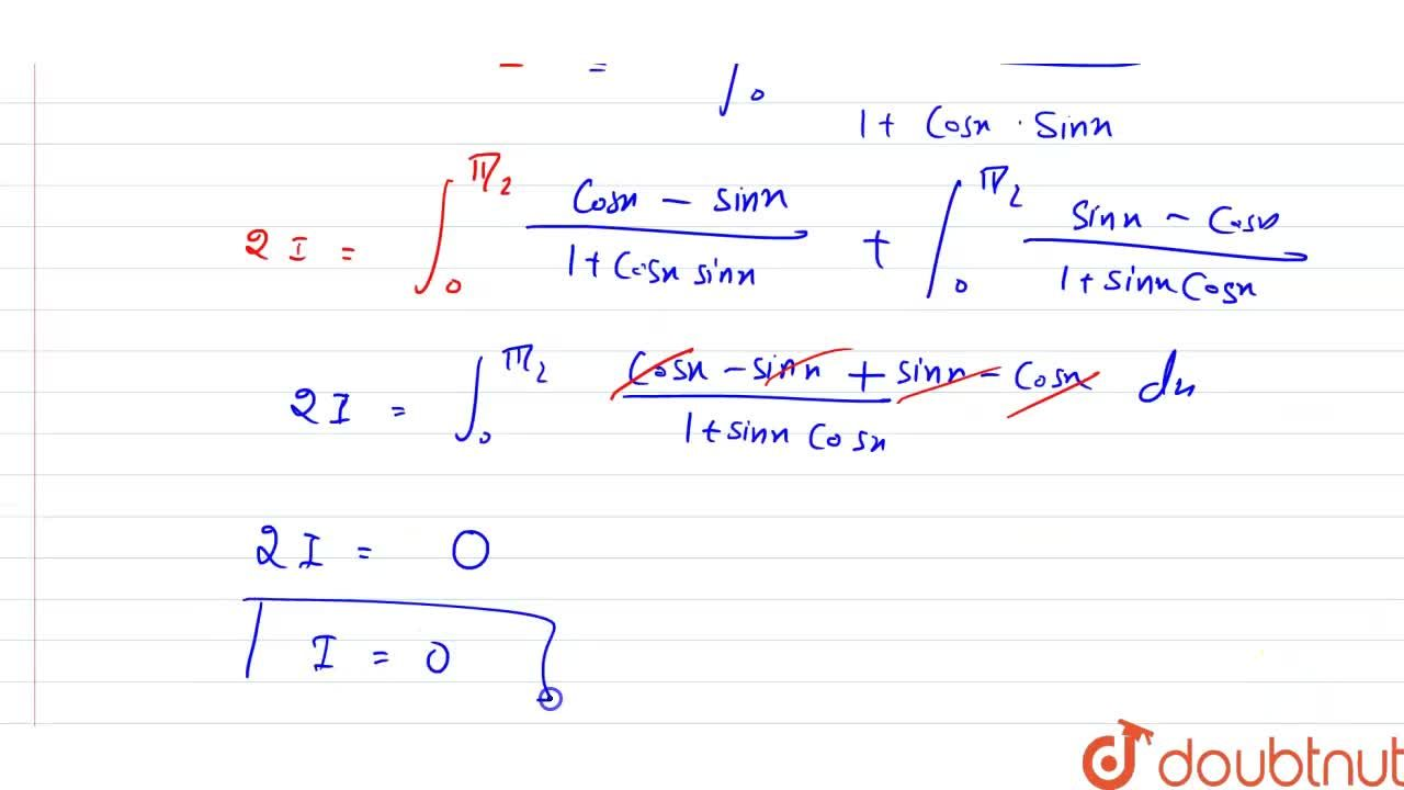 Solution for  int _0^((pi),(2)) (sinx  - cos x ),(1 + sin x co