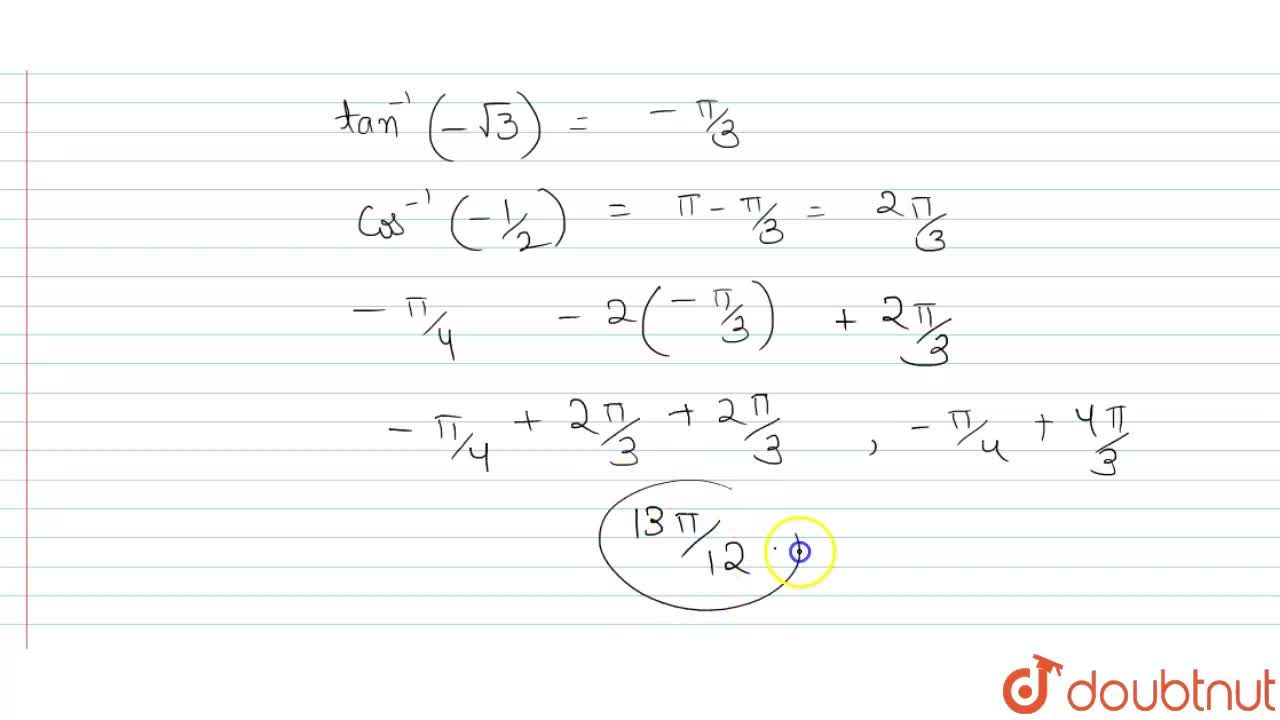 Solution for Find the principal value of sin^(-1)(-1,sqrt2)-2t