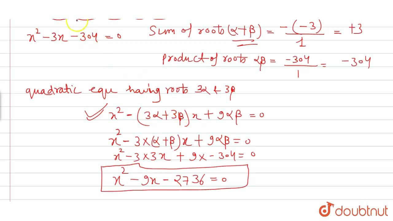 Solution for If the roots of the quadratic equation x^(2) - 3x