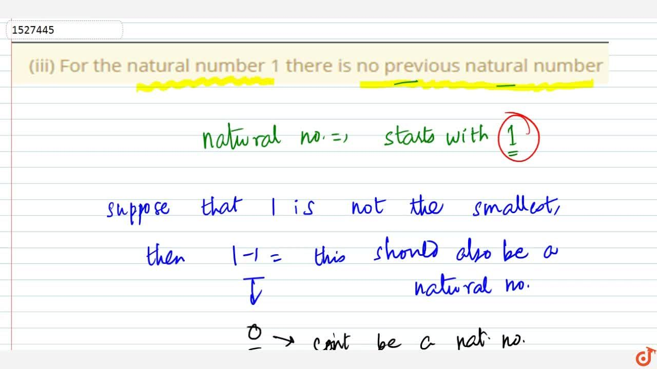 Solution for (iii) For the natural number 1 there is no previou