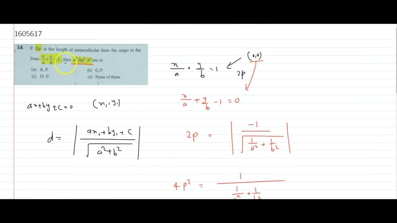 Solution for If 2p is the length of perpendicular from the or