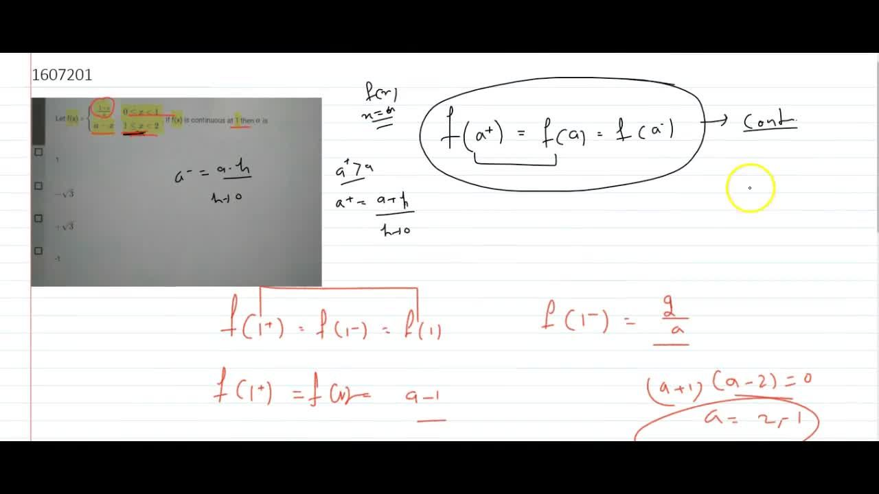 if f(x)=(1+x),a , 0 <= x < 1 and f(x)=a-x , 1<= x < 2  if f(x) is continuous at 1 then a is