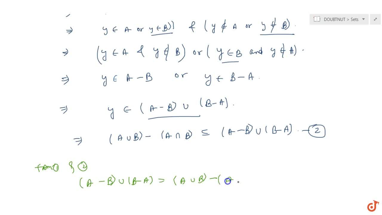 Solution for If A and B are two sets then (A-B)uu(B-A)=(AuuB)-
