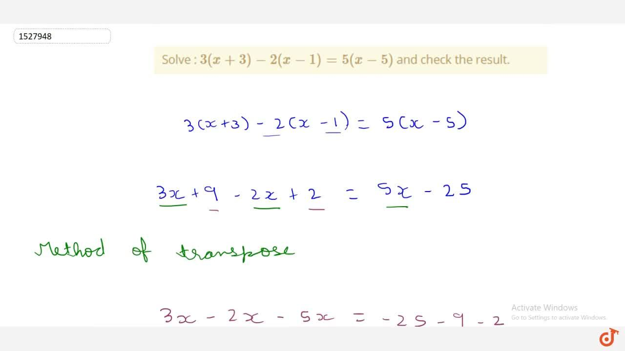 Solution for Solve : 3(x+3)-2(x-1)=5(x-5) and check the resul