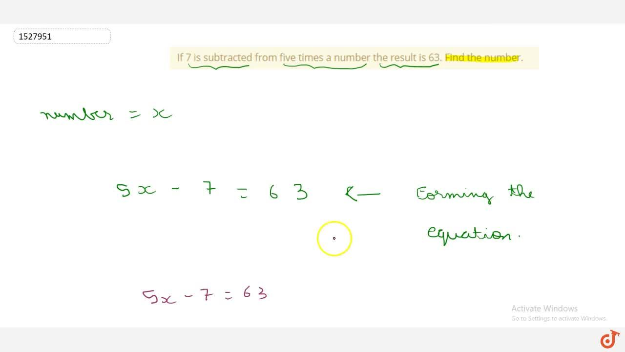 Solution for If 7 is subtracted from five times a number the re