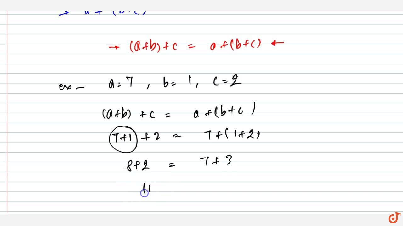 Solution for ASSOCIATIVITY If abc are any three whole numbers