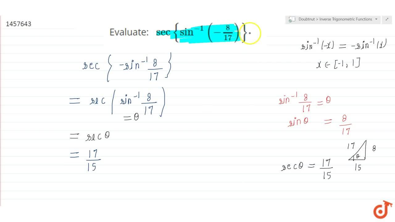 Solution for Evaluate: sec{sin^(-1)(-8,(17))}