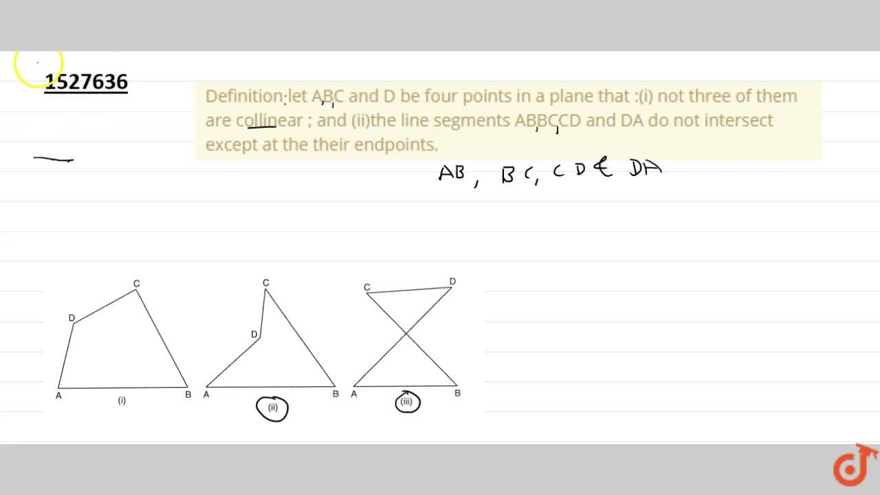 Solution for Definition let ABC and D be four points in a plane
