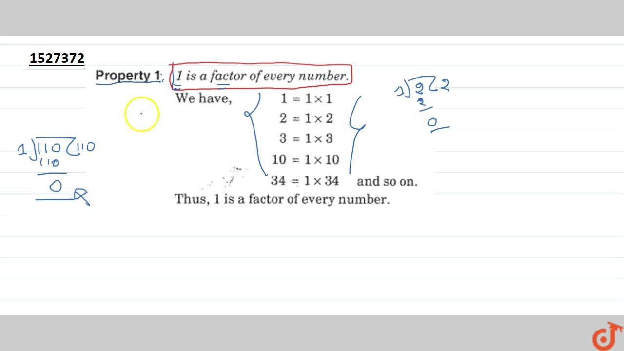 Solution for Property 1: ONE is a factor of every number