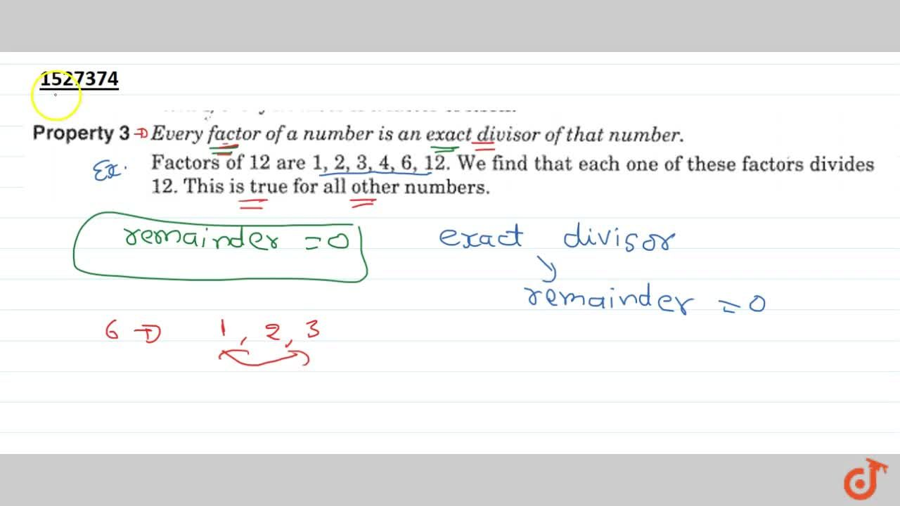 Solution for Property 3 Every factors of a number is an exact i