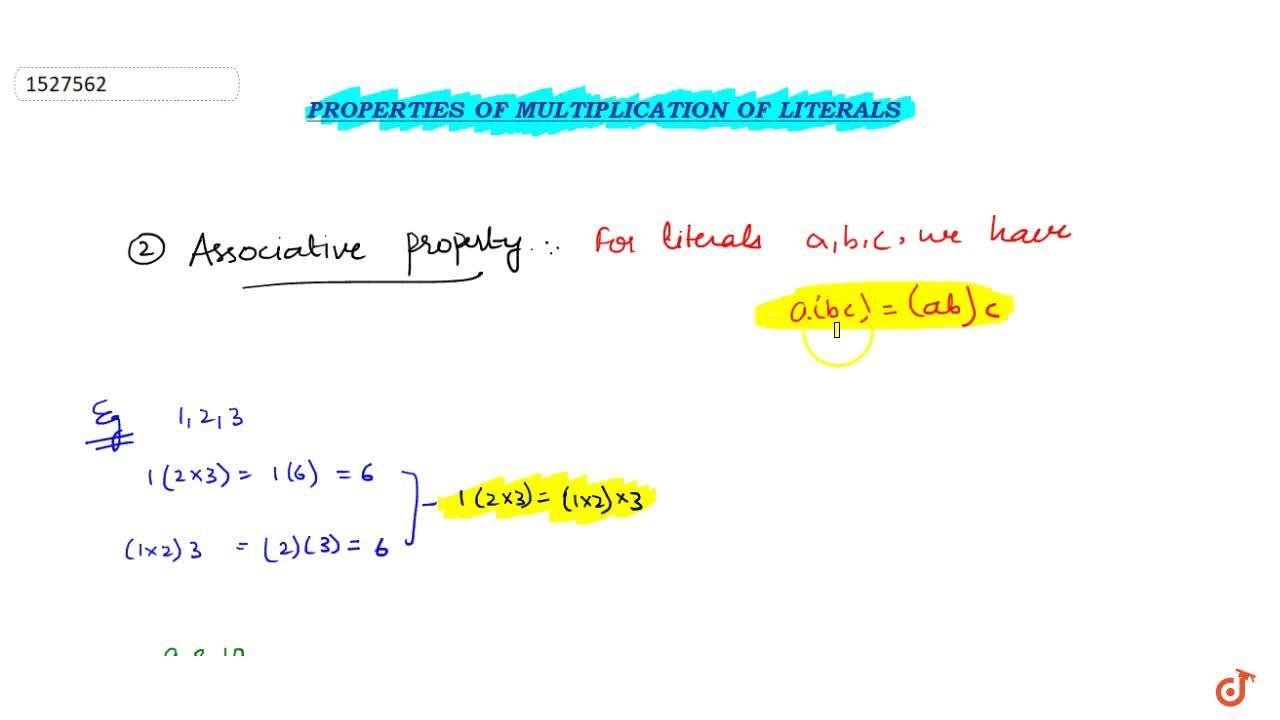 Solution for Associativity : For any three literals a b and c