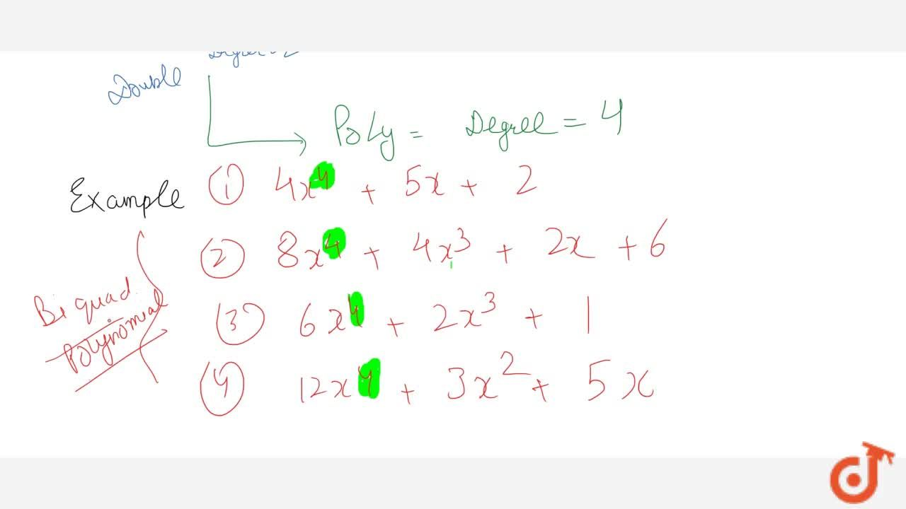 Solution for Types of Polynomial on the basis of degree of Poly
