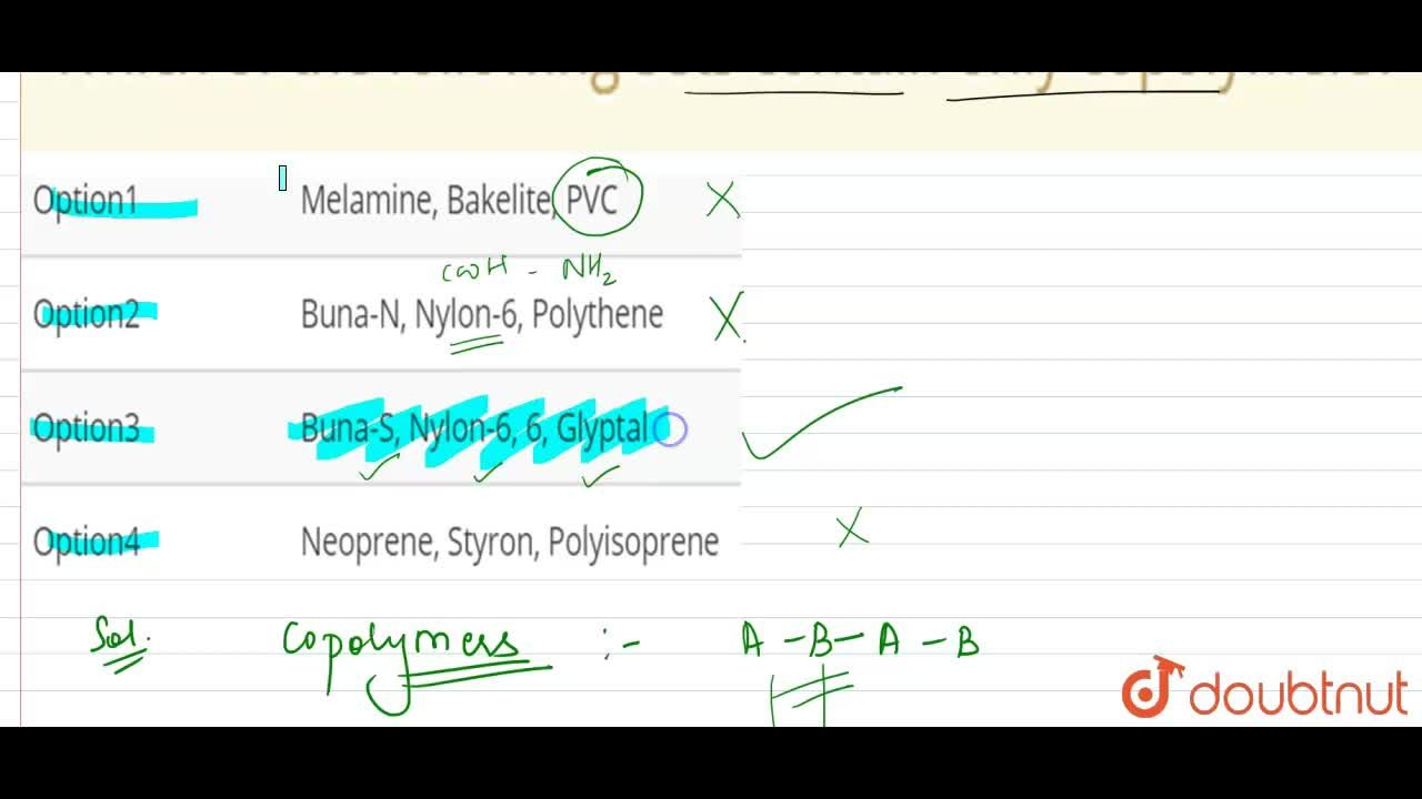 Solution for Which of the following sets contain only copolymer