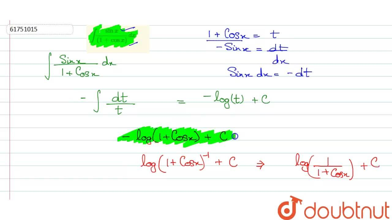 Solution for int(sinx),((1+cosx))dx