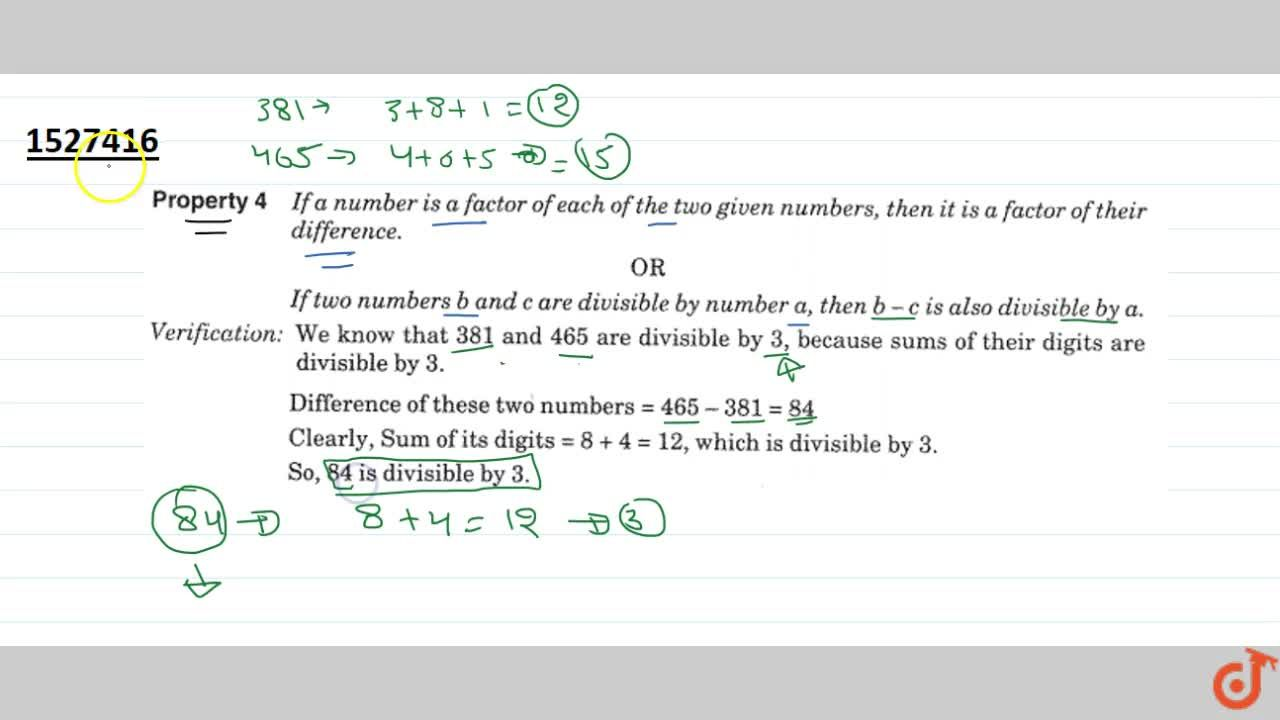 Property 4 If a number is a factor of each of the two given numbers then it is factor of their difference.