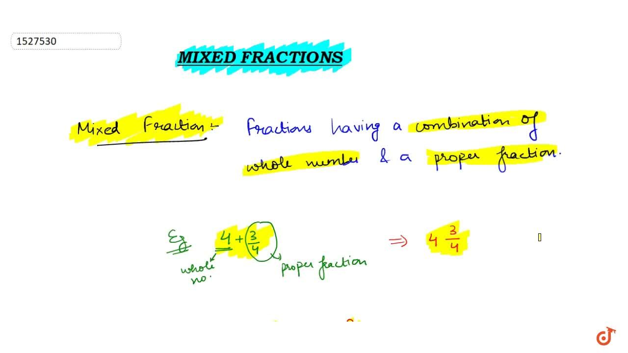Solution for Mixed Fractions