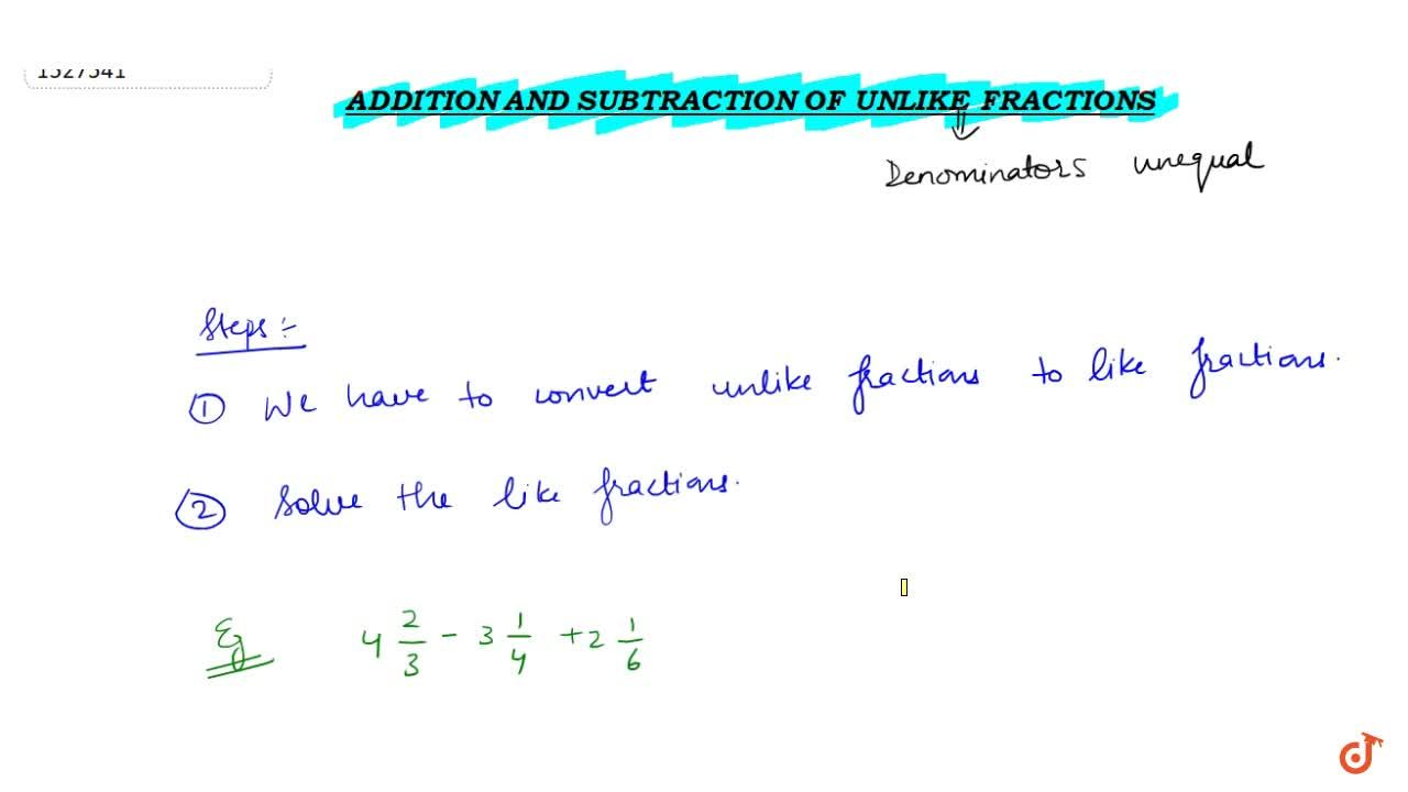 Solution for Addition and subtraction of unlike fractions