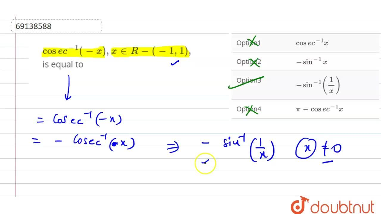 Solution for cosec^(-1)(-x),x in R-(-1,1), is equal to