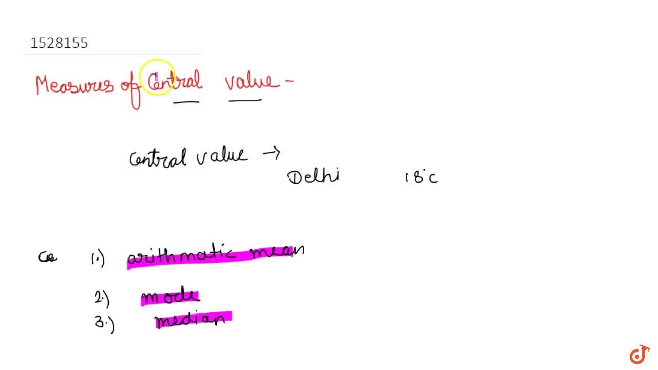 Measures of central value