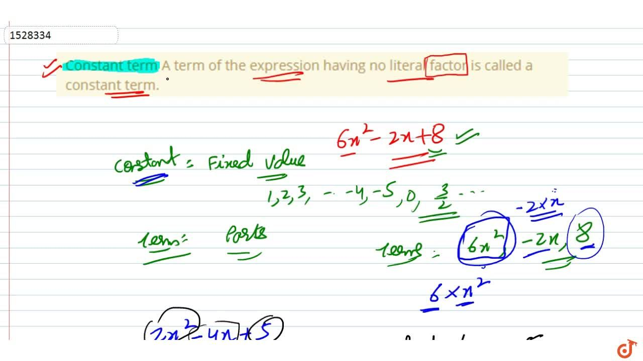 Solution for Constant term A term of the expression having no l