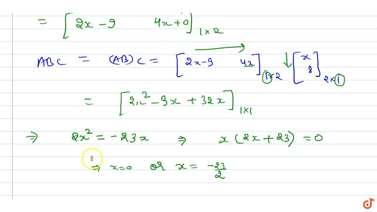 Solution for    Solve the matrix   equations: [(x,-5,-1)][(1