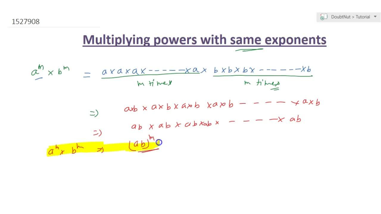 Solution for Mul tip ying power with the same exponents