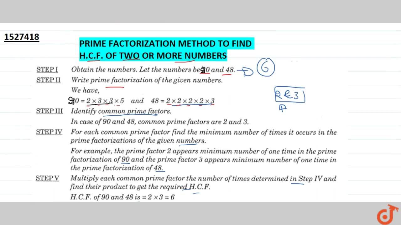 Prime factorization method to find H.C.F of two or more numbers