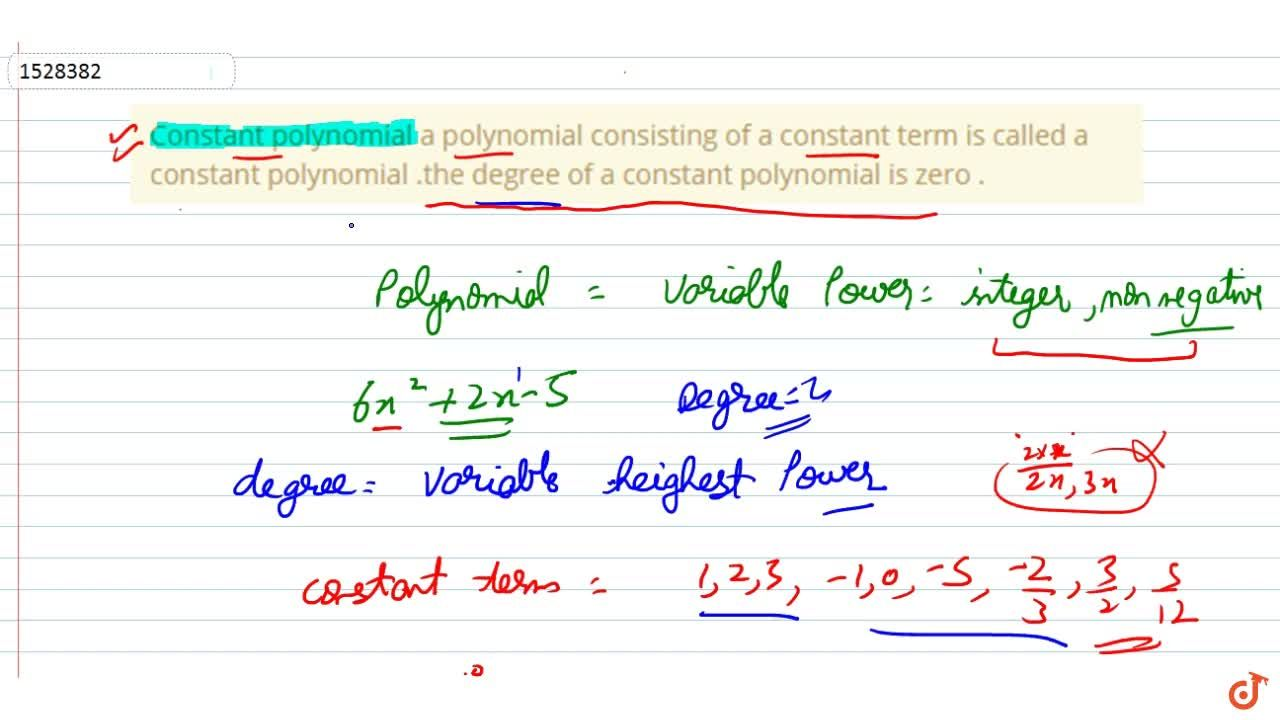 Solution for Constant polynomial a polynomial consisting of a c