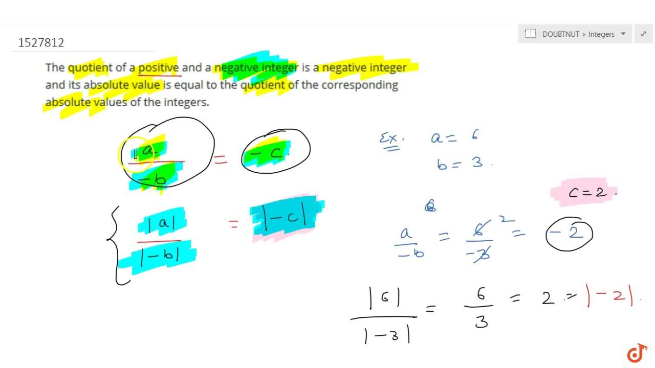 Solution for The quotient of a positive and a negative integer