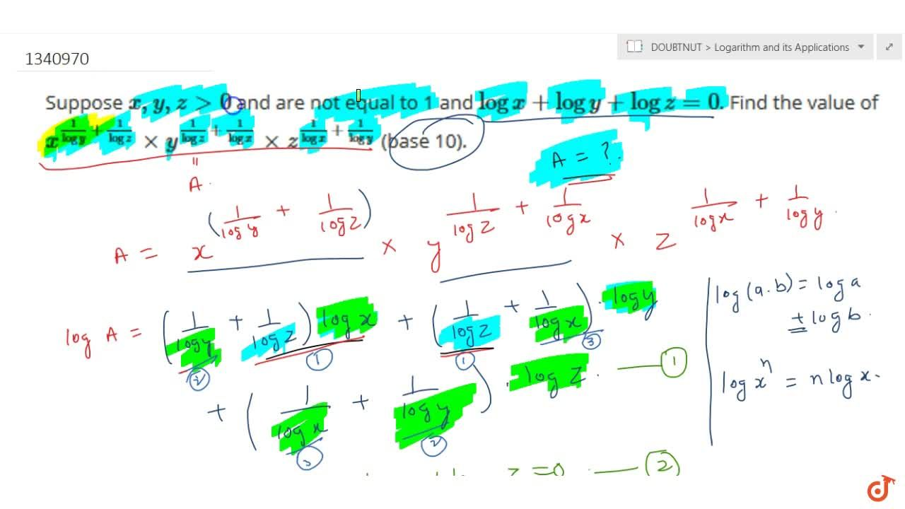 Solution for Suppose x, y, zgt0 and are not equal to 1 and l