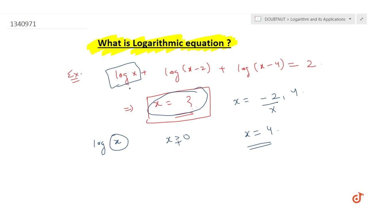 What is Logarithmic equation ?