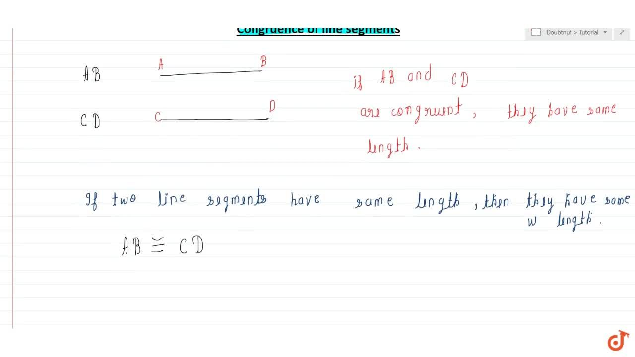 Solution for Congruence of line segments