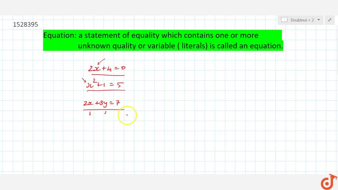 Solution for Equation: a statement of equality which contains o