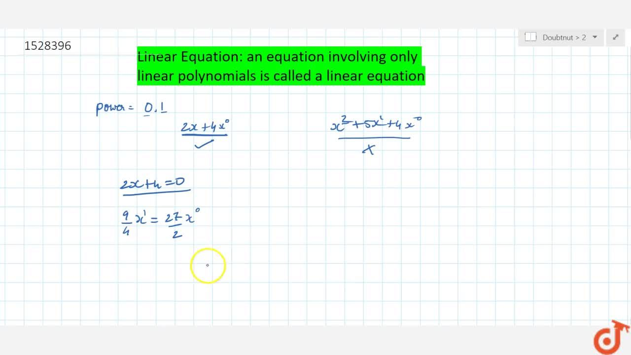 Solution for Linear Equation: an equation involving only linear