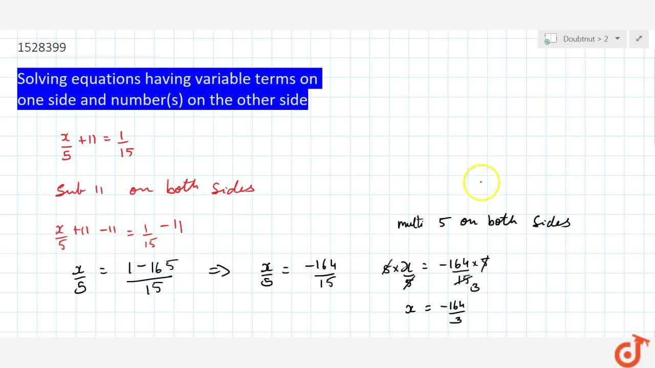 Solution for Solving equations having variable terms on one sid