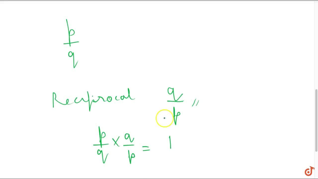 Solution for Reciprocal of a non - zero rational number