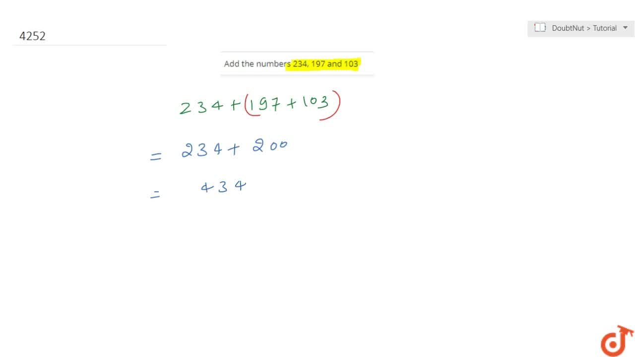 Solution for Add the numbers 234, 197 and 103