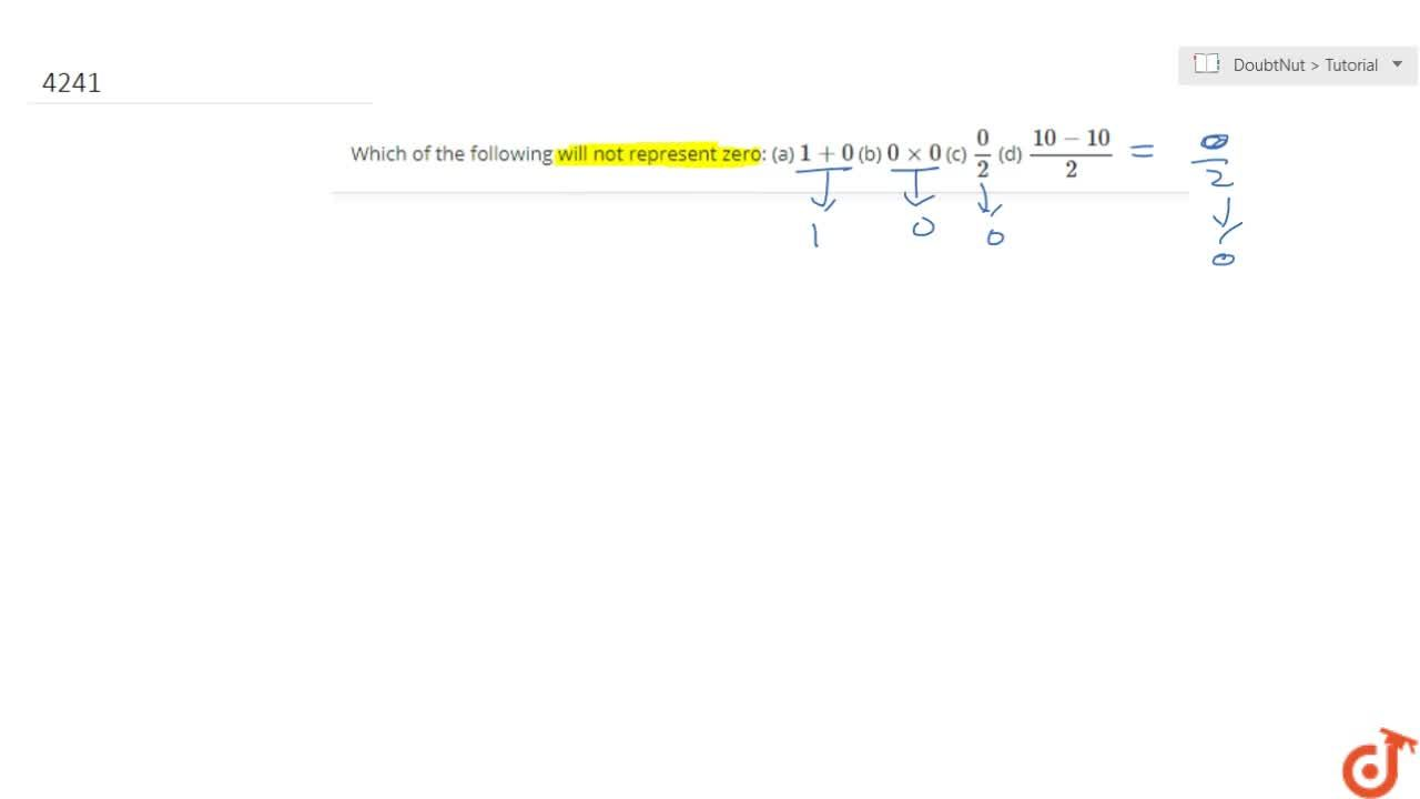 Solution for  Which of the following will not represent zero: (