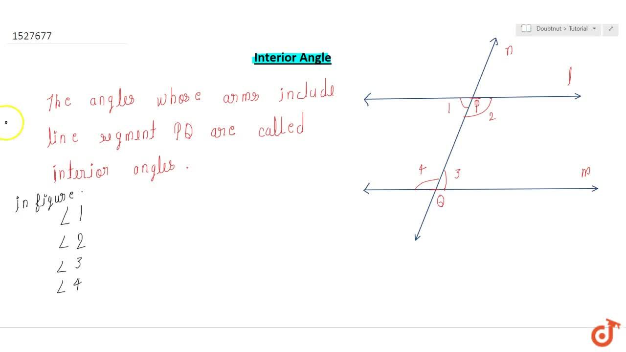 Solution for Interior angles the angles whose arms include line